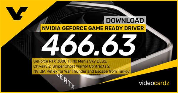 NVIDIA发布GeForce 466.63驱动:首发支援RTX 3080 Ti显示卡